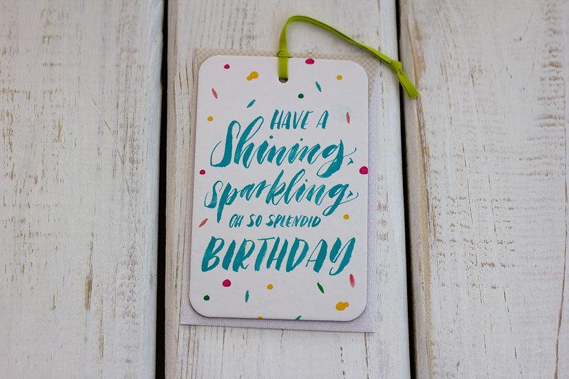 Splendid  (Birthday) - Greeting Card/Tag