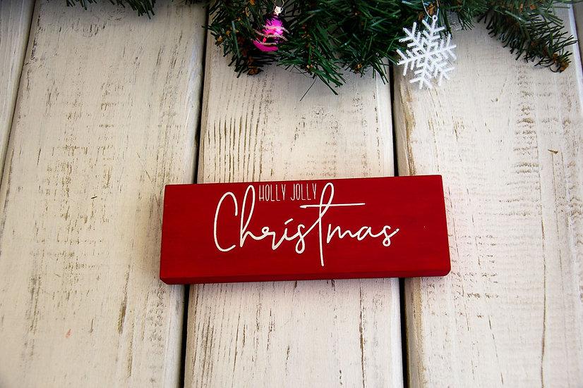 Holly Jolly Christmas - Shelf Sitter