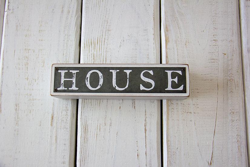 House - Shelf Sitter