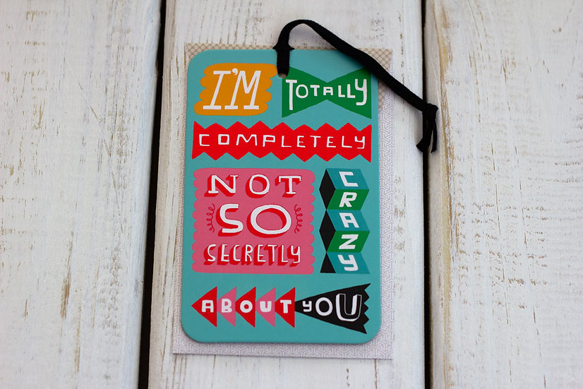 Crazy About You - Greeting Card/Tag
