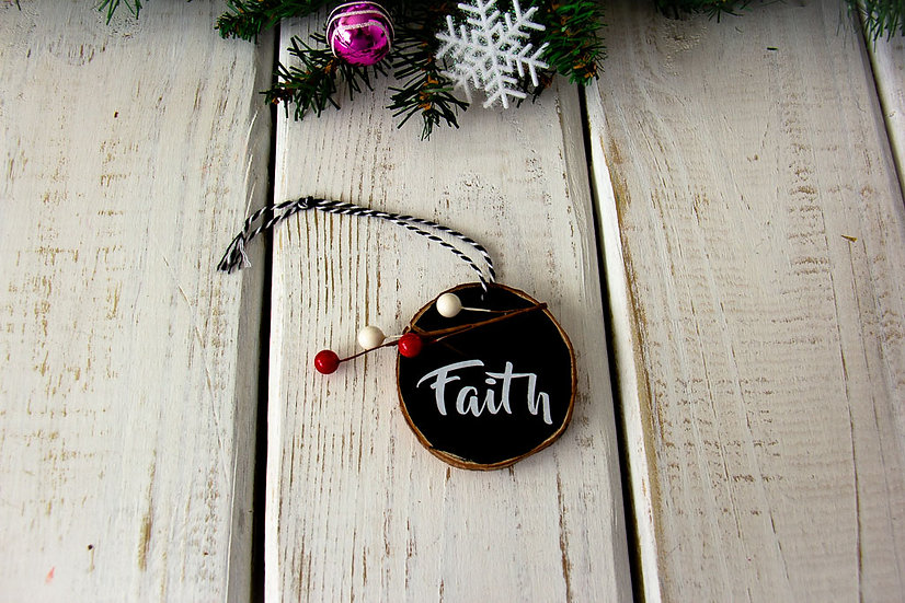 Faith - Wood Slice Ornament