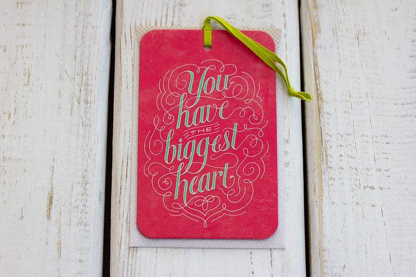 Biggest Heart - Greeting Card/Tag