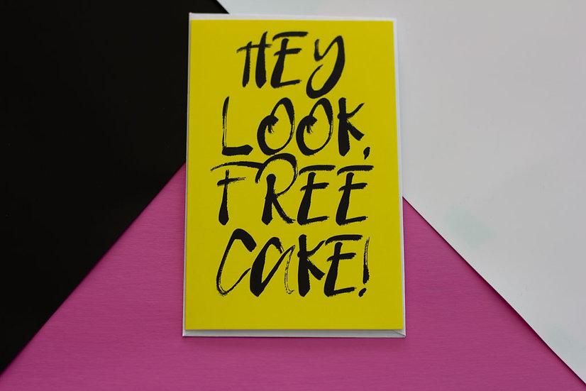 Free Cake - Greeting Card
