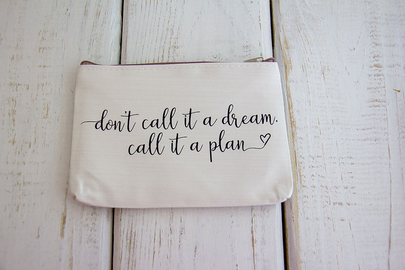 Don't Call It A Dream - Canvas Pencil Pouch