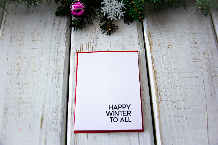 Happy Winter To All - Note Card