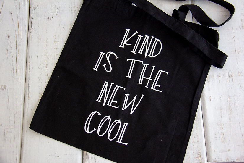 Kind is the New Cool - 6 oz Reusable Tote