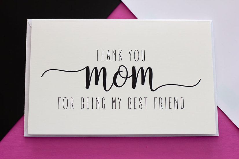 Mom Best Friend (Mother's Day) - Greeting Card