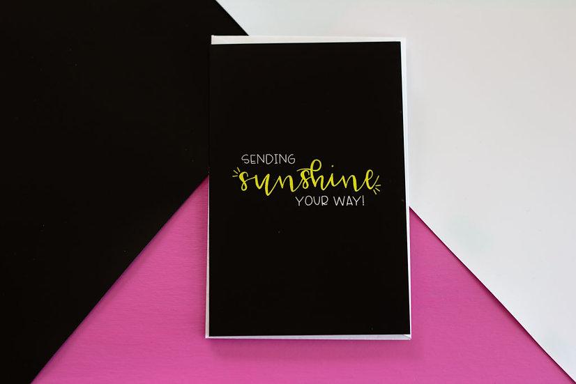 Sending Sunshine - Greeting Card