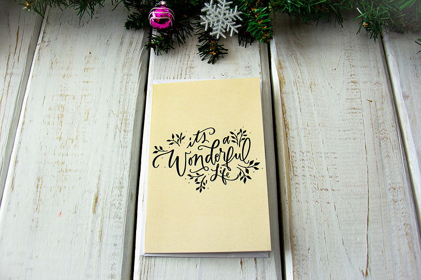 Wonderful Life - Greeting Card