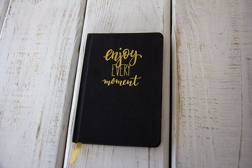 Enjoy Every Moment - Small Journal