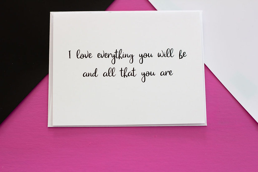 Everything You Will Be - Note Card