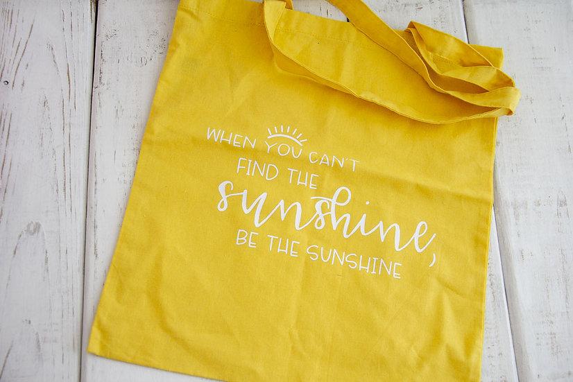 Be The Sunshine - 6 oz Reusable Tote