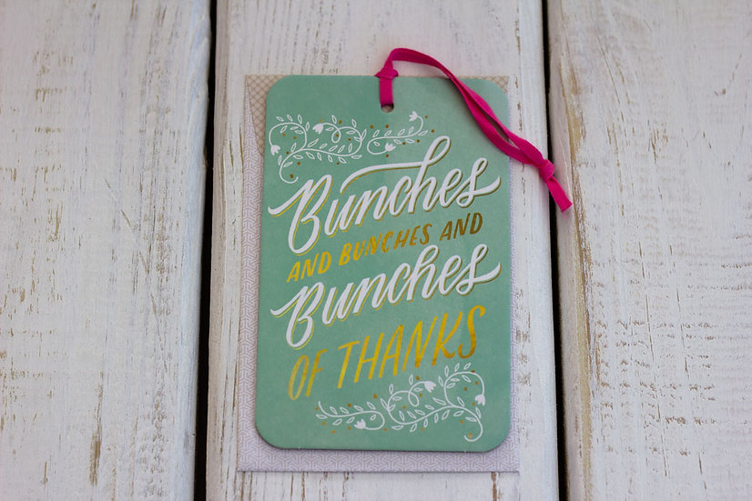 Bunches of Thanks - Greeting Card/Tag