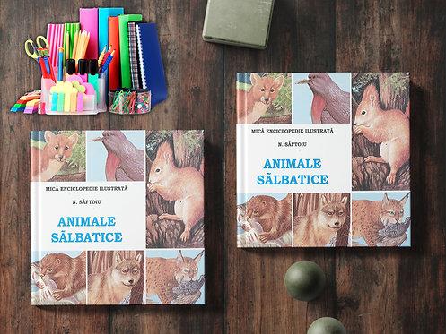 Animale Salbatice - Mica Enciclopedie