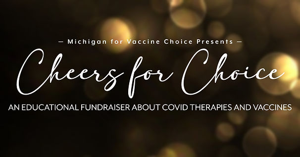 Header Michigan Vaccine Choice Cheers for Choice September 2021.jpg