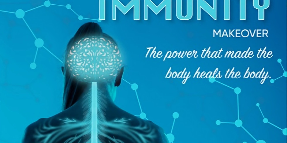 Immunity Makeover: Learn how to restore the wisdom of the body
