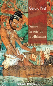 Suivre la voie du Bodhisattva
