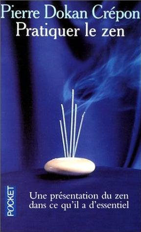 Pratiquer le zen