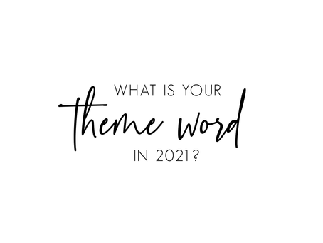 2021 Theme Word