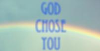 God Chose You.png