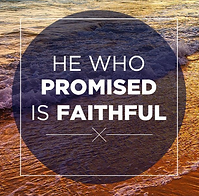 he who promised is faithful.png