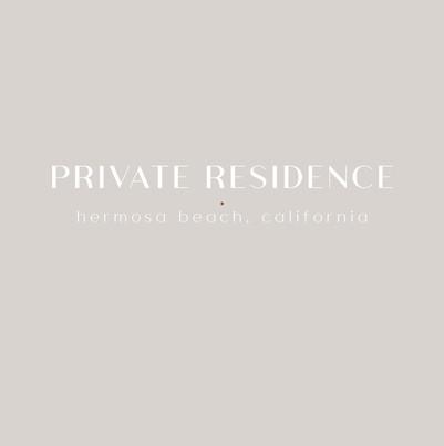Private Residence | Hermosa Beach, CA