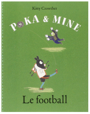Poka et Mine : Le football