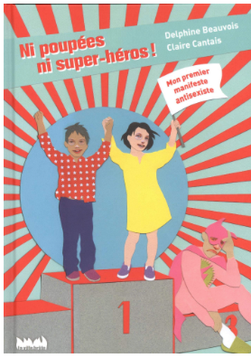 Ni poupées, ni super-héros, on est des super-égaux !