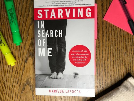 Starving in Search of Me by Marissa LaRocca