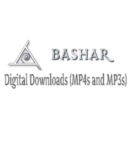 Bashar Video/Audio Downloads