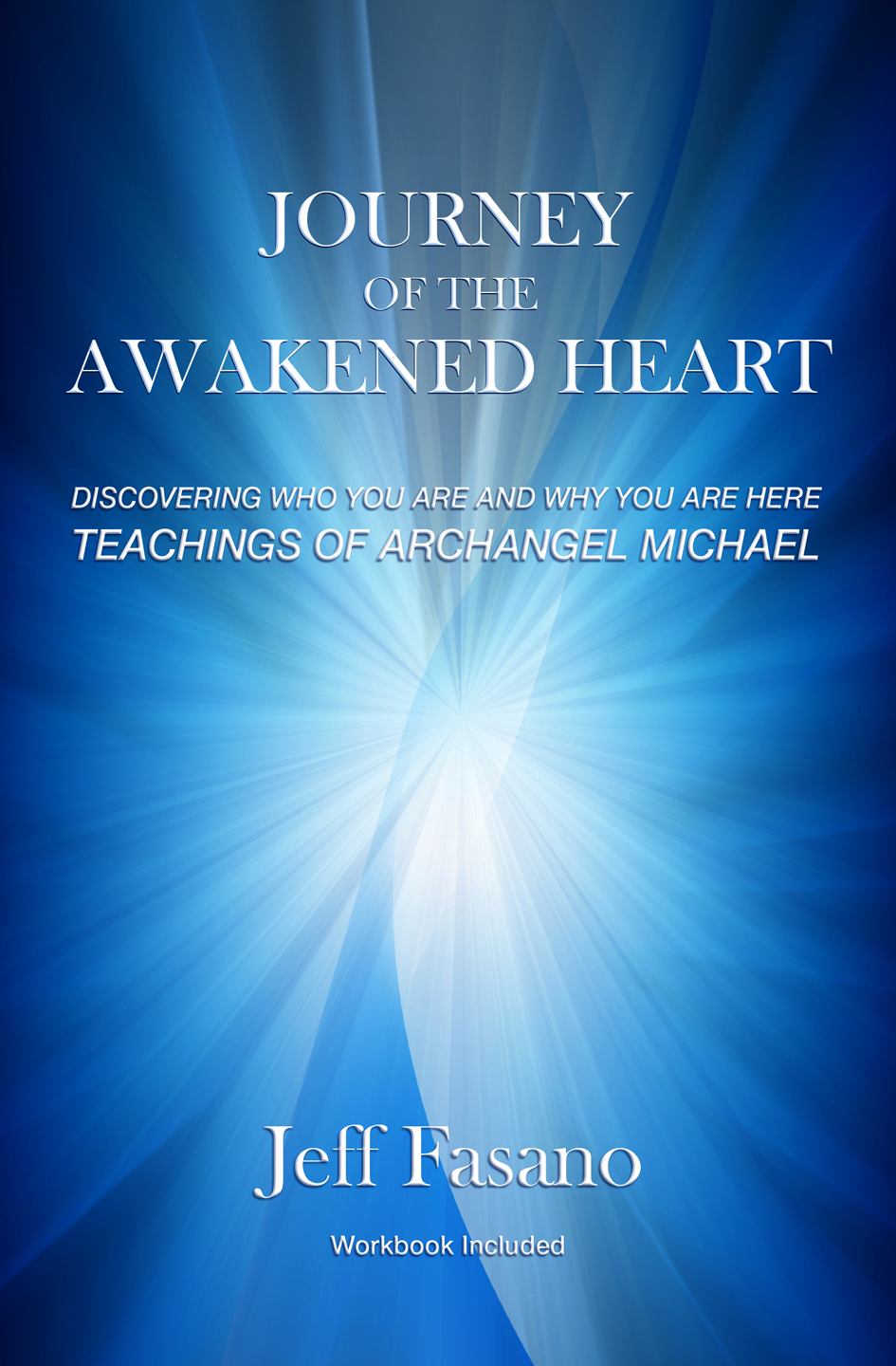 Journey of the Awakened Heart