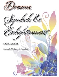 DREAMS, SYMBOLS & ENLIGHTENMENT