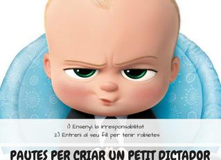 """Pautes per criar un """"petit dictador"""" (2n capítol)"""
