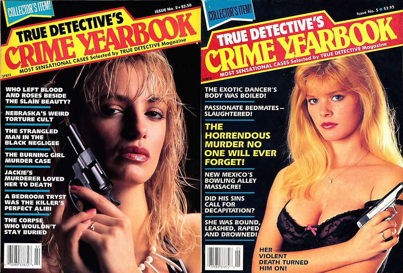 True Detective's Crime Yearbook (2 vintage crime magazines, Nos. 2 and 5)