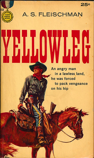 Yellowleg (First Edition, paperback original Western, Gold Medal 1960)