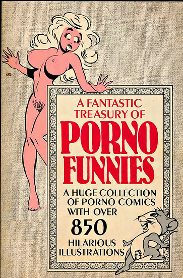 A Fantastic Treasury of Porno Funnies (First Edition)