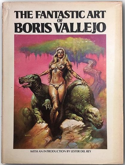 The Fantastic Art of Boris Vallejo (Book Club Edition)