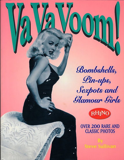 Va Va Voom!: Bombshells, Pin-ups, Sexpots and Glamour Girls (Softcover edition)