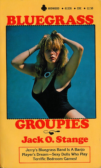 Bluegrass Groupies (Vintage adult paperback, Joanne Latham front cover, 1979)