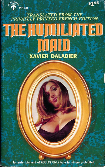 The Humiliated Maid (Vintage adult paperback, Uschi Digard cover, 1972)