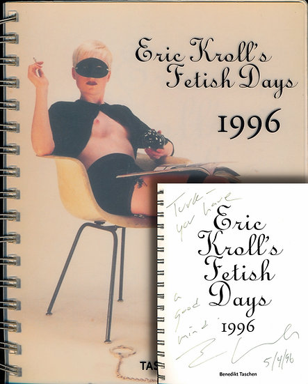 Eric Kroll's Fetish Days, 1996 (First Edition, signed)