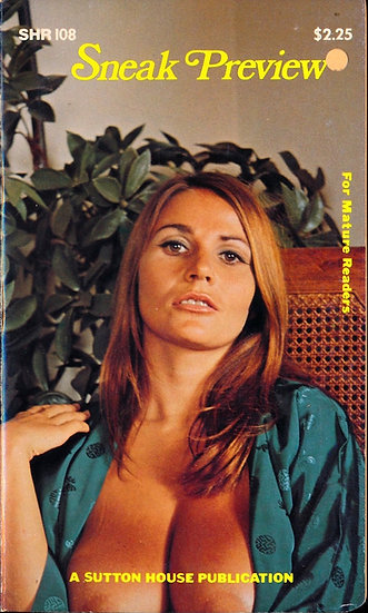 Sneak Preview (Vintage adult paperback, Uschi Digard cover, 1970s)
