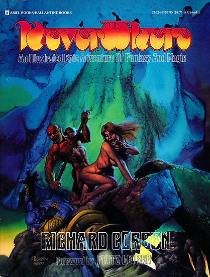 NeverWhere: An Illustrated Epic Adventure of Fantasy and Magic (First Edition)