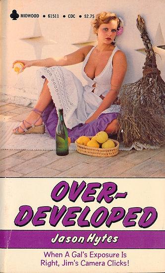 Over-Developed (Vintage adult paperback, Joanne Latham front cover, 1980)