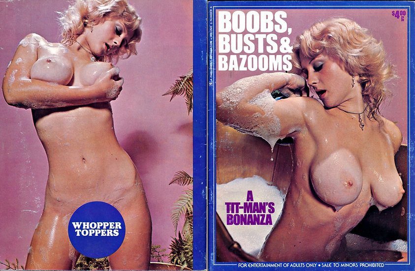 Boobs, Busts & Bazooms (Vintage adult magazine, 1977)
