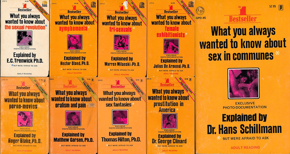 What You Always Wanted to Know About... (9 adult paperbacks, 1972-73)