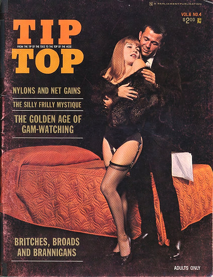 Tip Top [From the Tip of the Toes to the Top of the Hose (Adult magazine, 1967)