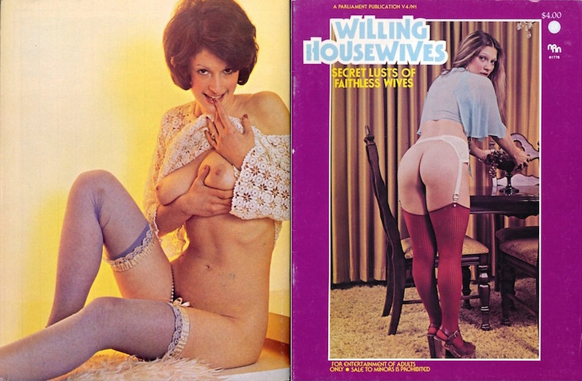 Willing Housewives [Secret Lusts of Faithless Wives] (Adult magazine, 1978)