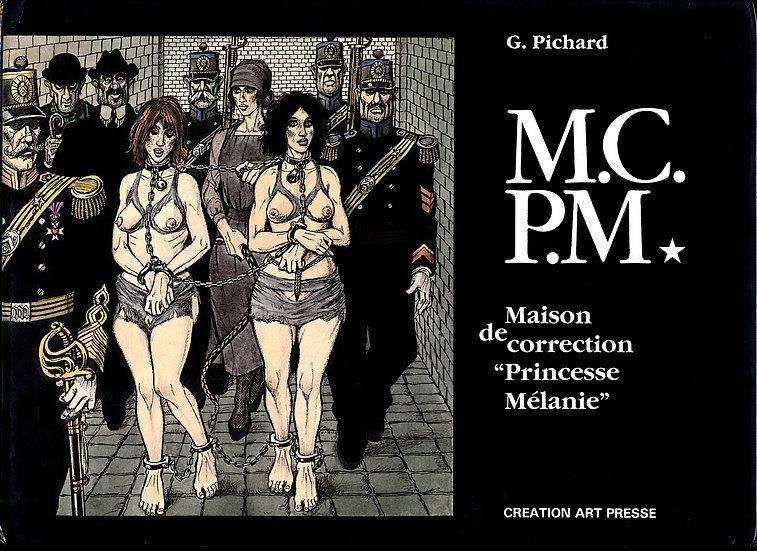 "M.C.P.M. Maison de correction ""Princesse Melanie"" (First Edition, annotated)"