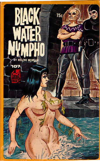 Black Water Nympho (First Edition)
